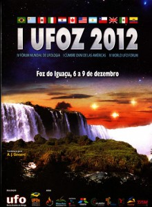 Highlights of the IV UFO World Forum in Brazil