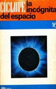 Ciclope la incognita del espacio, 1969