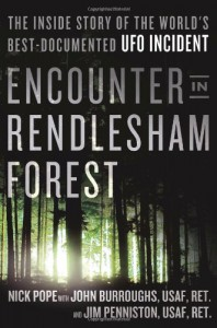 Recent book on the Rendelsham Forest Incident written by former UK Ministry of Defence UFO researcher Nick Pope with witnesses John Burroughs and James Penniston.