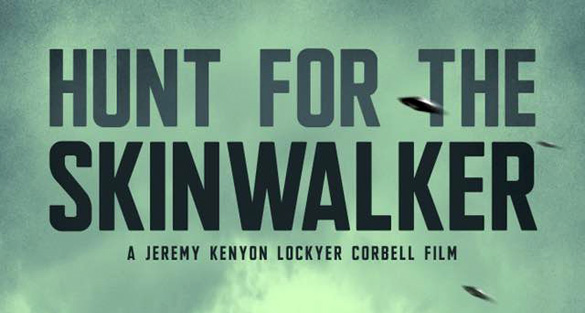 Jeremy Corbell – Upcoming Documentary on The Skinwalker
