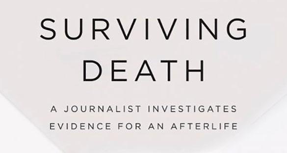 Surviving-Death-by-Leslie-Kean-ftr