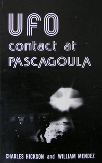 Cover of UFO contact at Pascagoula by Charles Hickson and William Mendez