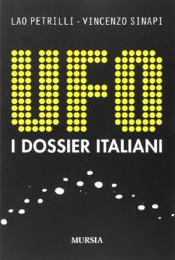 UFOs- The Italian Dossier book cover. (Credit: Ugo Mursia Editore)