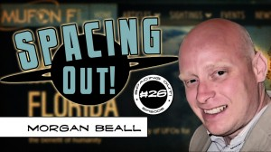Spacing Out! Episode 26 – Morgan Beall