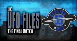 Spacing Out! Episode 53 – UK's last batch of UFO files released
