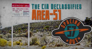 Spacing Out! Episode 57 – CIA declassifies Area 51