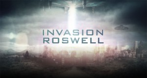 Invasion Roswell premiering on SyFy