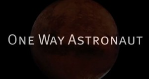 Mars One's One Way Astronauts