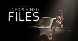 'The Unexplained Files' to explore UFOs and other mysteries