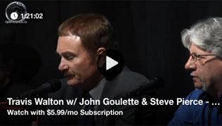 Travis Walton w/ John Goulette & Steve Pierce