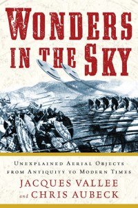 Cover of the book Wonders in the Sky by Vallee and Aubeck, showing an artist's rendition of Alexander's silver shields. (Credit: Jeremy P. Tarcher/Penguin)